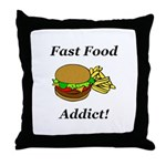 Fast Food Addict Throw Pillow