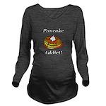 Pancake Addict Long Sleeve Maternity T-Shirt