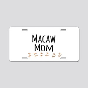 Macaw Mom Aluminum License Plate