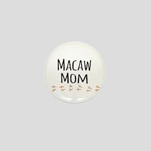 Macaw Mom Mini Button