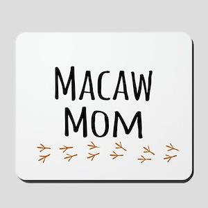 Macaw Mom Mousepad