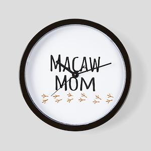Macaw Mom Wall Clock