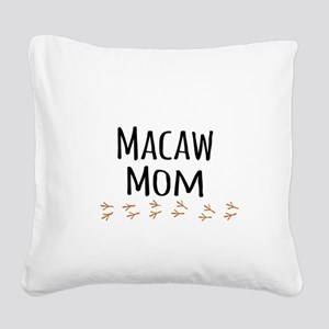 Macaw Mom Square Canvas Pillow