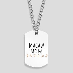Macaw Mom Dog Tags