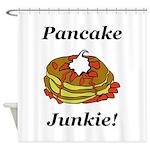Pancake Junkie Shower Curtain