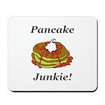 Pancake Junkie Mousepad