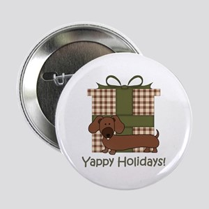 "Yappy Holidays Dachshund and Gifts 2.25"" Button"