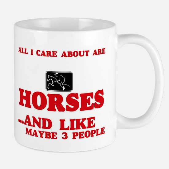 All I care about are Horses Mugs