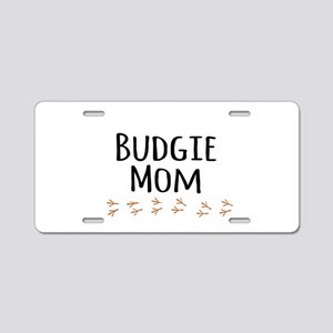 Budgie Mom Aluminum License Plate