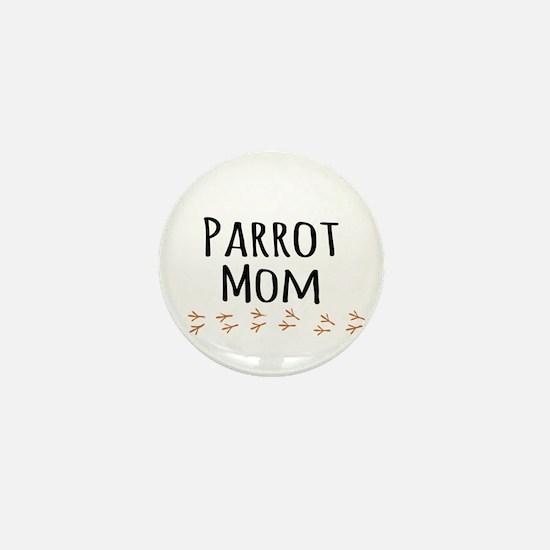 Parrot Mom Mini Button
