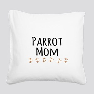 Parrot Mom Square Canvas Pillow