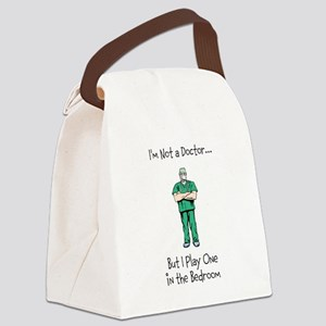 Im Not a Doctor... Canvas Lunch Bag