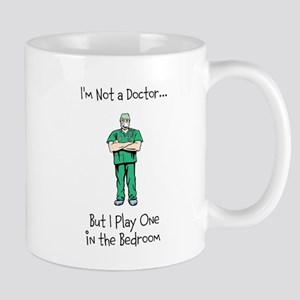 Im Not a Doctor... Mugs