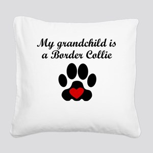 Border Collie Grandchild Square Canvas Pillow