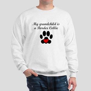 Border Collie Grandchild Sweatshirt