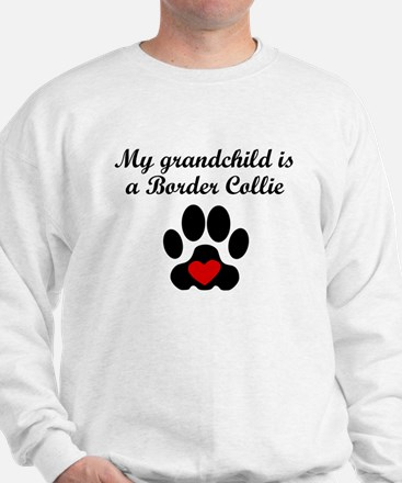 Border Collie Grandchild Sweatshirt