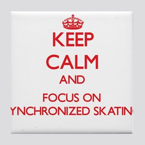 Keep calm and focus on Synchronized Skating Tile C