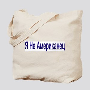 """I am not American"" Russian Tote Bag"