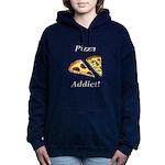 Pizza Addict Women's Hooded Sweatshirt