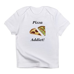 Pizza Addict Infant T-Shirt