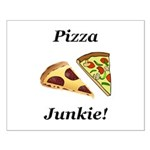 Pizza Junkie Small Poster