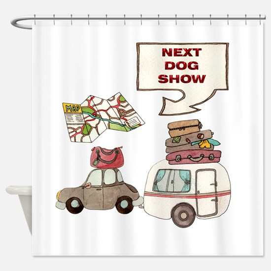 Next Dog Show Shower Curtain