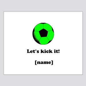 Personalized Lets kick it! - GREEN Mini Poster