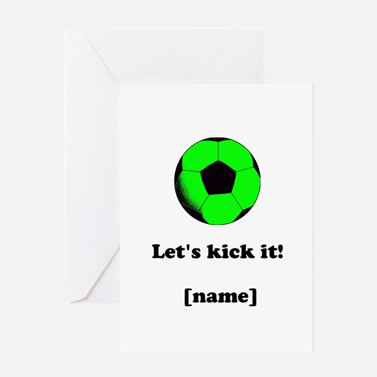 Personalized Lets kick it! - GREEN Greeting Cards