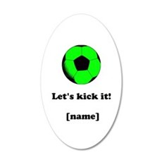 Personalized Lets Kick It! - GREEN Wall Decal Stic