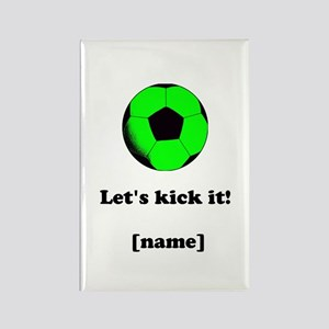 Personalized Lets Kick It! - GREEN Magnets