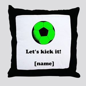 Personalized Lets kick it! - GREEN Throw Pillow