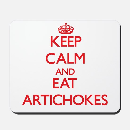 Keep calm and eat Artichokes Mousepad