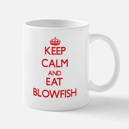 Keep calm and eat Blowfish Mugs