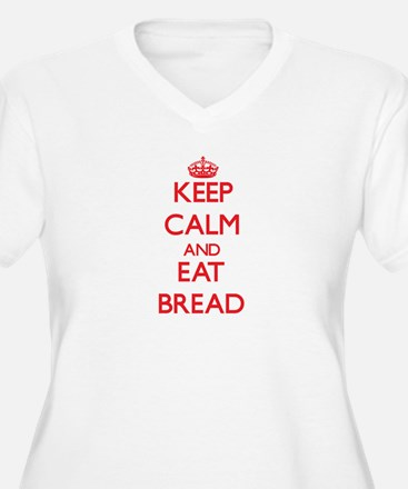 Keep calm and eat Bread Plus Size T-Shirt