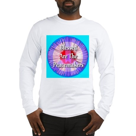 Blessed Are The Peacemakers S Long Sleeve T-Shirt