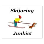 Skijoring Dog Junkie Small Poster