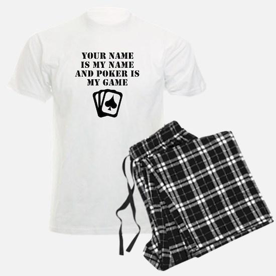 Poker Is My Game (Custom) Pajamas
