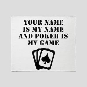 Poker Is My Game (Custom) Throw Blanket