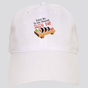 Point Me To The Nearest SUSHI BAR Baseball Cap