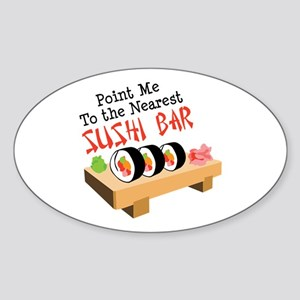 Point Me To The Nearest SUSHI BAR Sticker