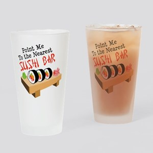 Point Me To The Nearest SUSHI BAR Drinking Glass