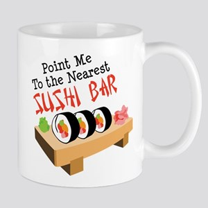 Point Me To The Nearest SUSHI BAR Mugs
