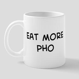 Eat more Pho Mug