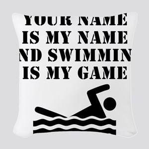 Swimming Is My Game (Custom) Woven Throw Pillow