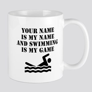 Swimming Is My Game (Custom) Mugs