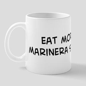 Eat more Marinera Sauce Mug