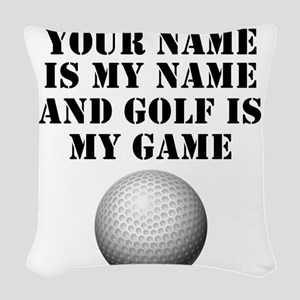 Golf Is My Game (Custom) Woven Throw Pillow