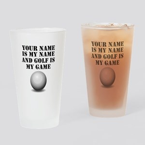 Golf Is My Game (Custom) Drinking Glass