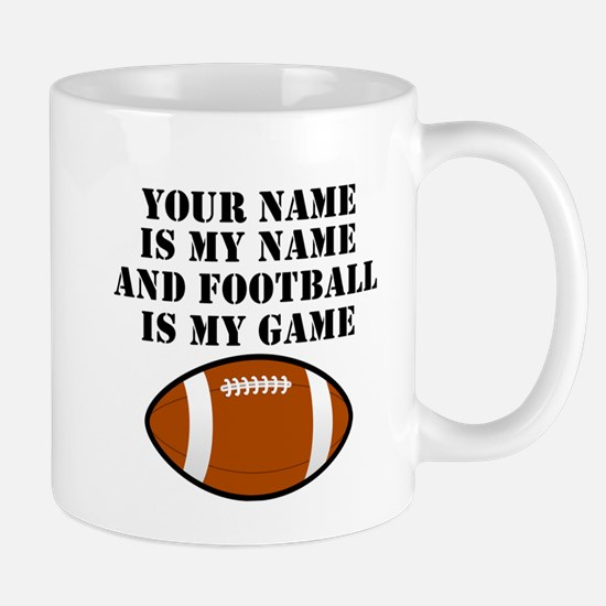Football Is My Game (Custom) Mugs