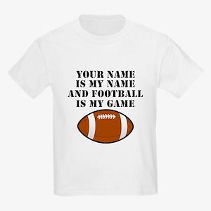 Football Is My Game (Custom) T-Shirt